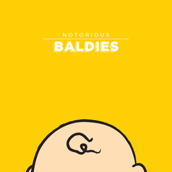 Notorious Baldies by Mr Peruca 08